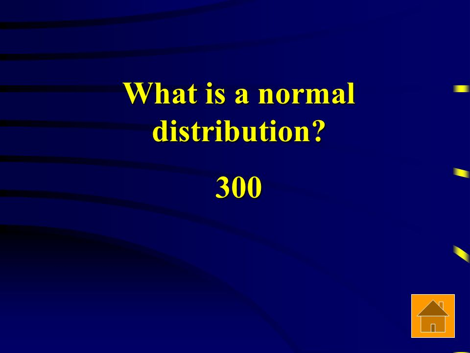 What is a normal distribution 300