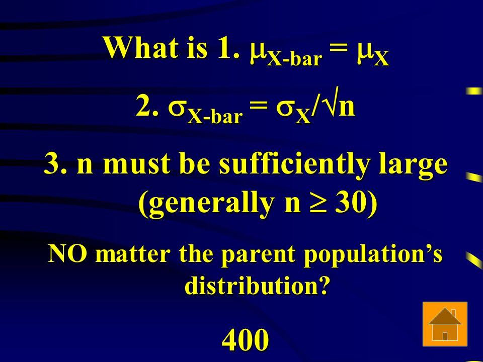 What is 1. X-bar = X 2. X-bar = X / n 3.