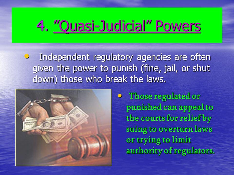 4. Quasi-Judicial Powers 4.