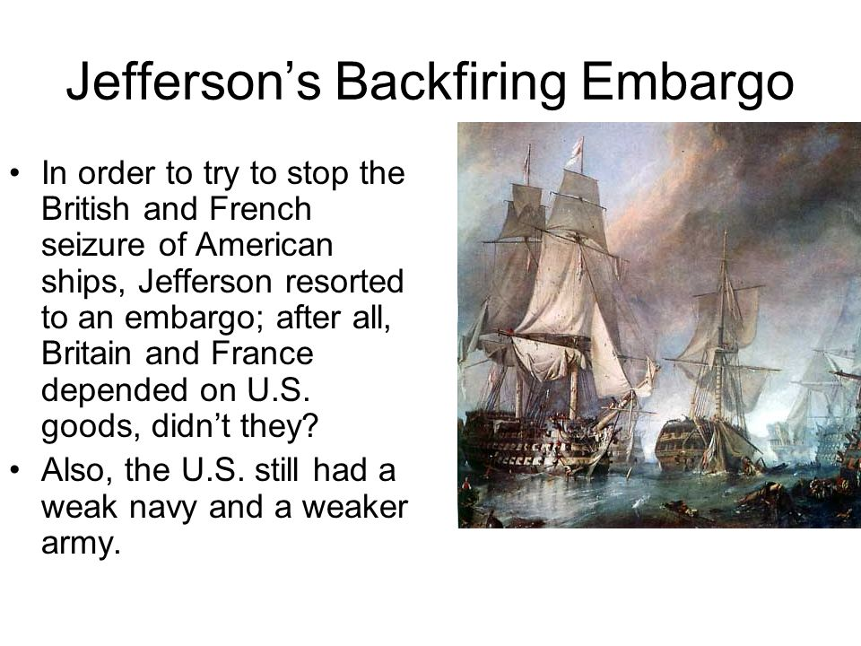 America: A Nutcrackered Neutral Impressment (illegal seizure of men and forcing of them to serve on ships) of American seamen also incensed the U.S.;