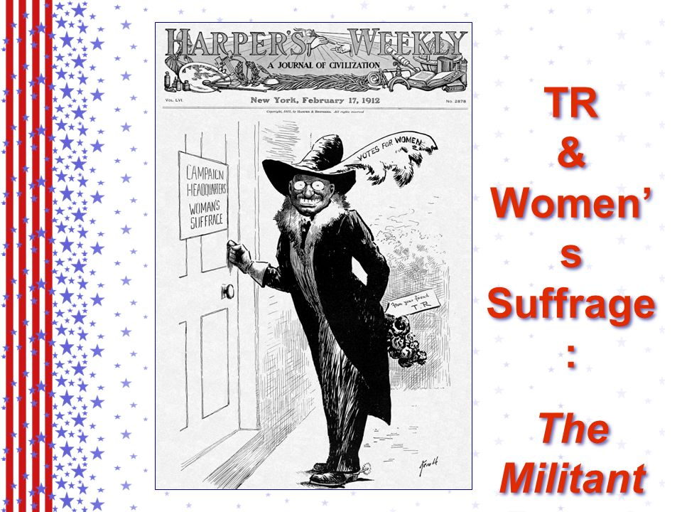 Never Again! Taft Abandons Support for Women s Suffrage