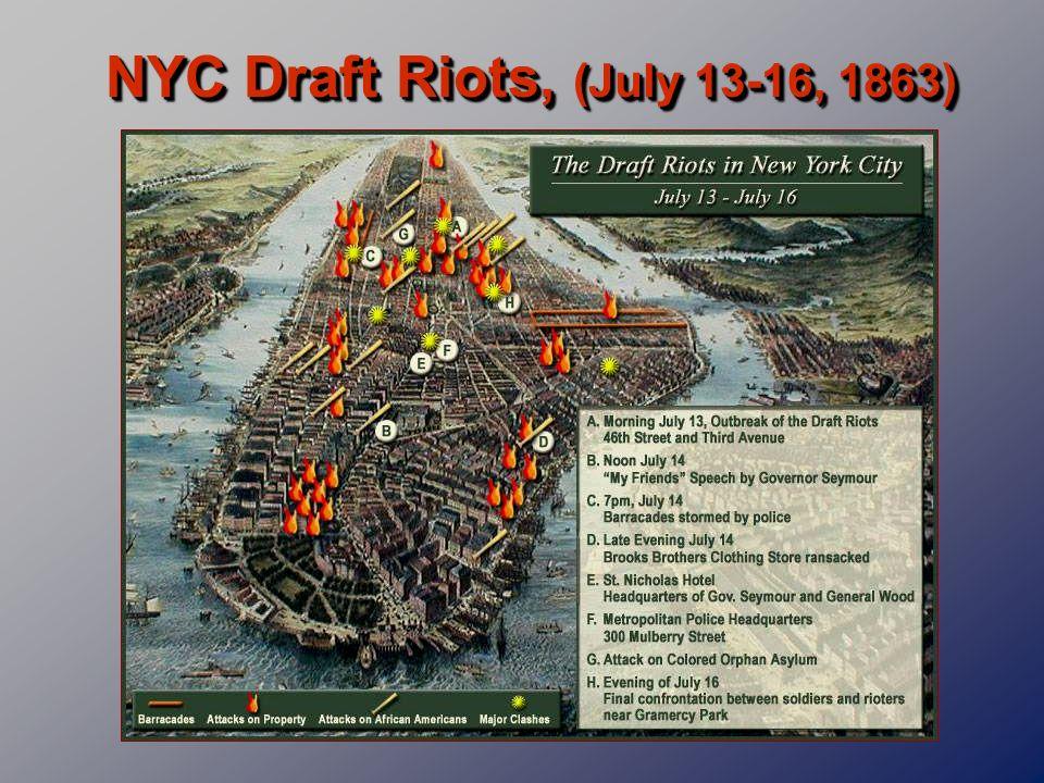 NYC Draft Riots, (July 13-16, 1863)