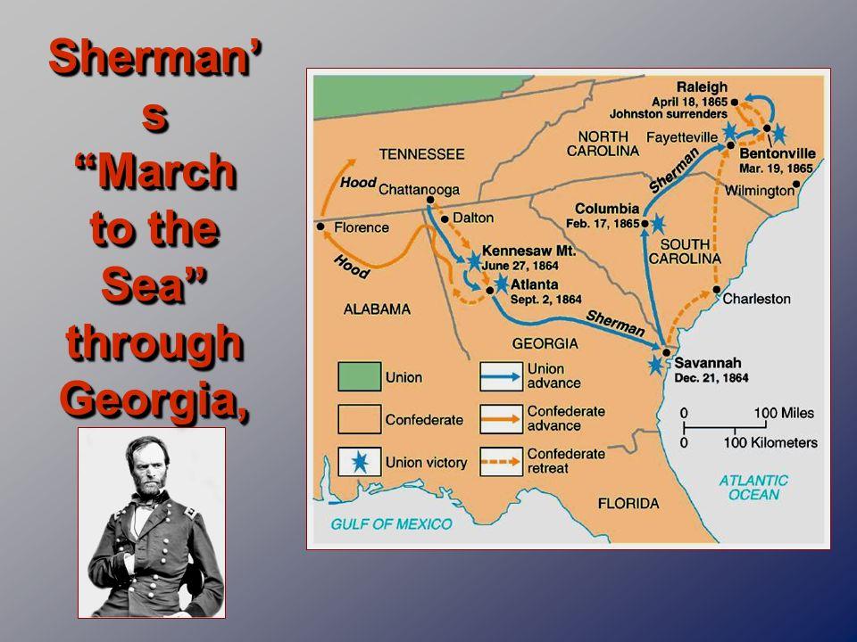 Sherman s March to the Sea through Georgia, 1864