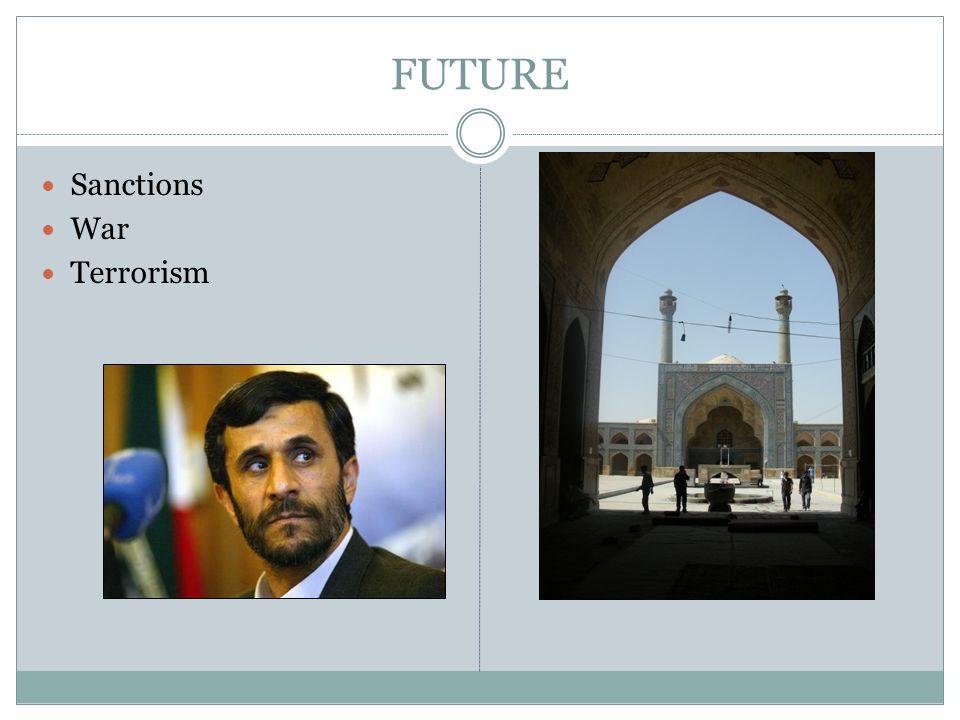 FUTURE Sanctions War Terrorism