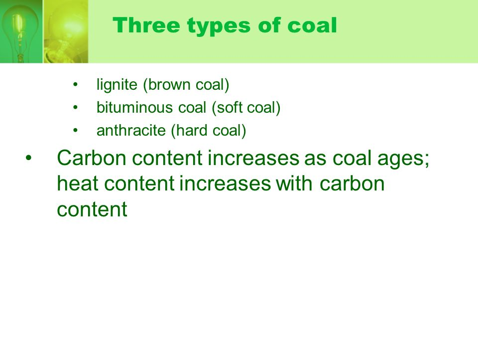 XII. Coal –Coal is a solid, rocklike fossil fuel; formed in several stages as the buried remains of ancient swamp plants that died during the Carbonif