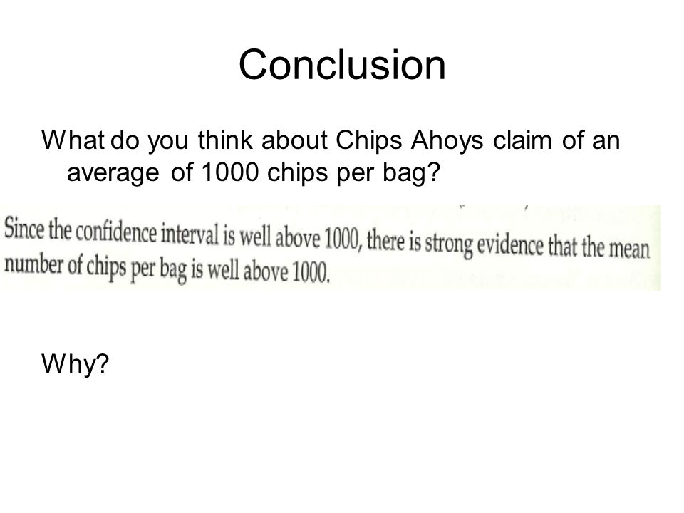 What do you think about Chips Ahoys claim of an average of 1000 chips per bag? Why?