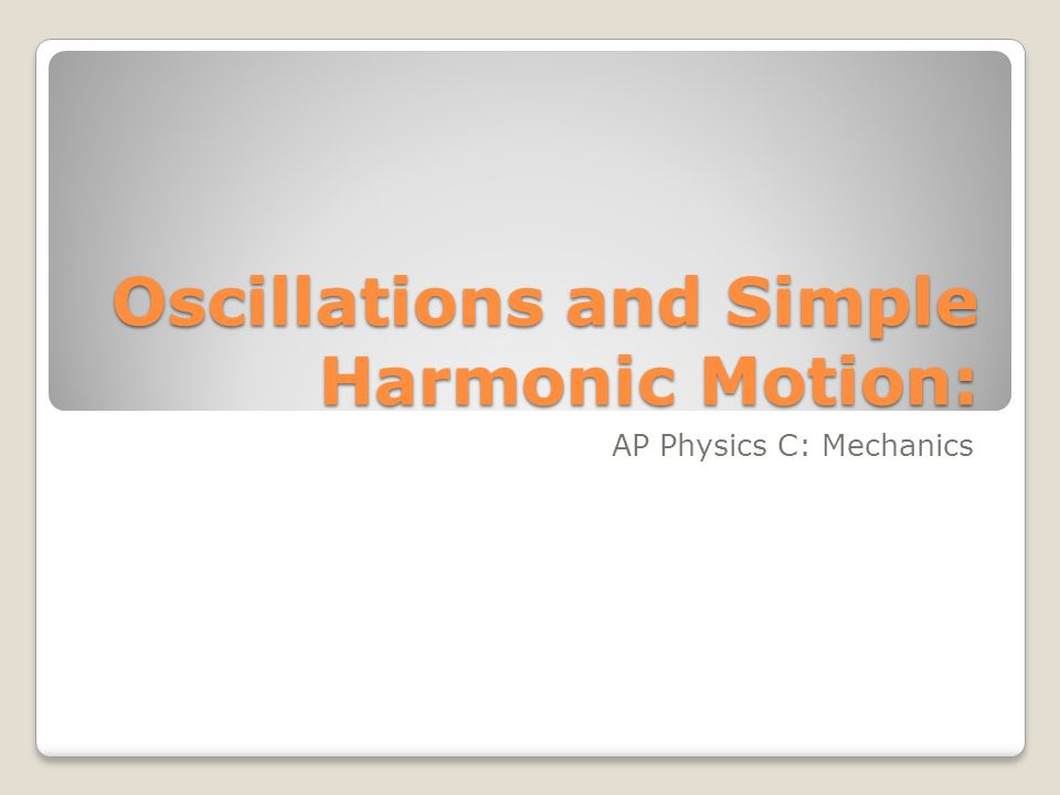 Oscillatory Motion Oscillatory Motion is repetitive back and forth motion about an equilibrium position Oscillatory Motion is periodic.