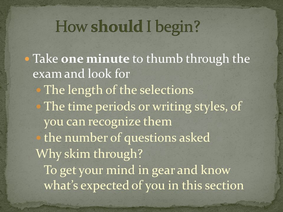 Wear a watch The test breaks into 15 minute sections The test DOES NOT become more difficult as it progresses Approx.
