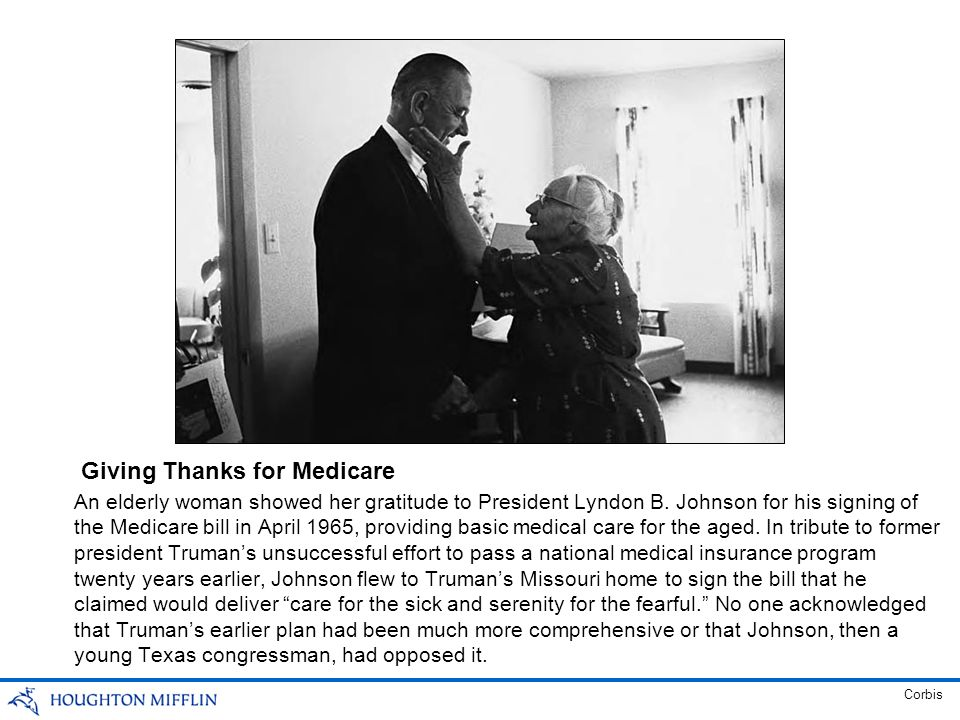 An elderly woman showed her gratitude to President Lyndon B. Johnson for his signing of the Medicare bill in April 1965, providing basic medical care