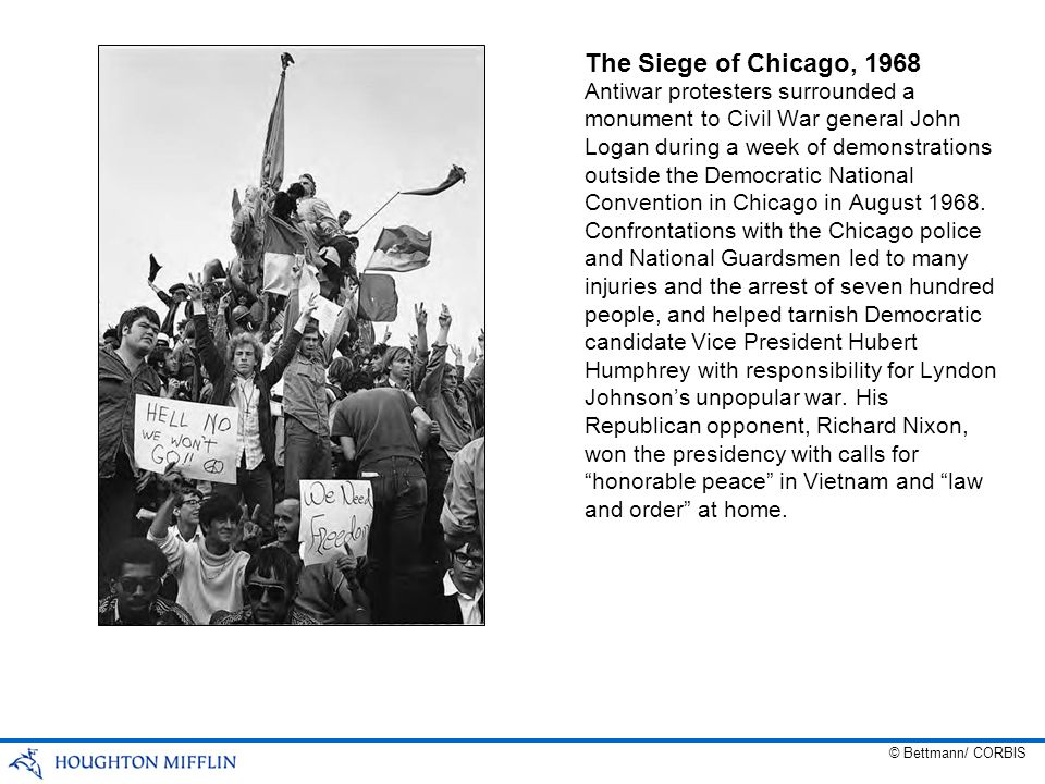 The Siege of Chicago, 1968 Antiwar protesters surrounded a monument to Civil War general John Logan during a week of demonstrations outside the Democr