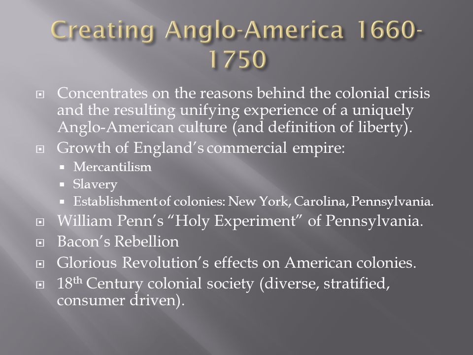 Concentrates on the reasons behind the colonial crisis and the resulting unifying experience of a uniquely Anglo-American culture (and definition of liberty).