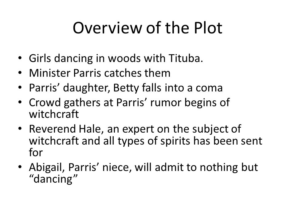 Overview of the Plot Girls dancing in woods with Tituba.