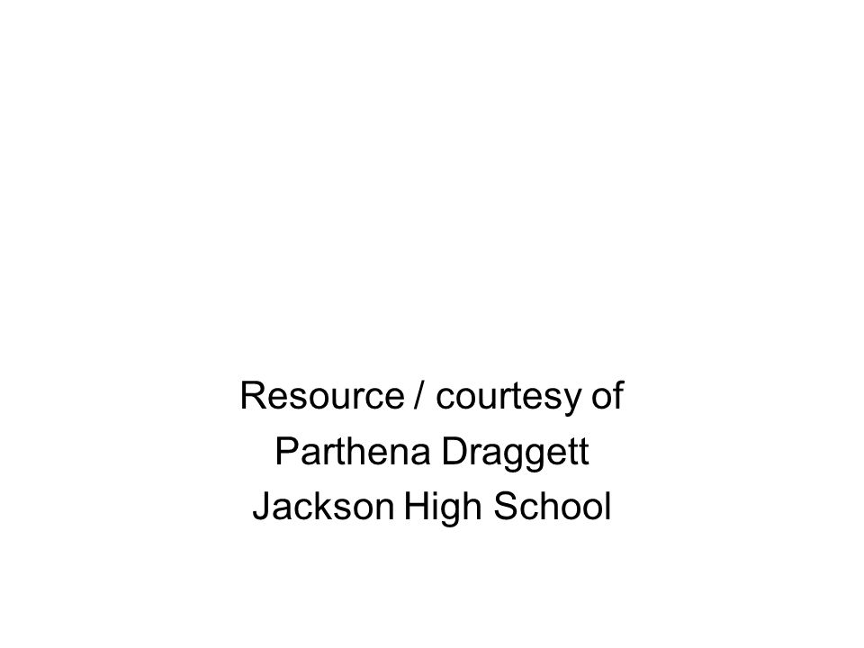 Resource / courtesy of Parthena Draggett Jackson High School