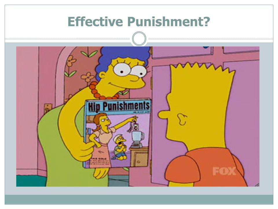 Effective Punishment?