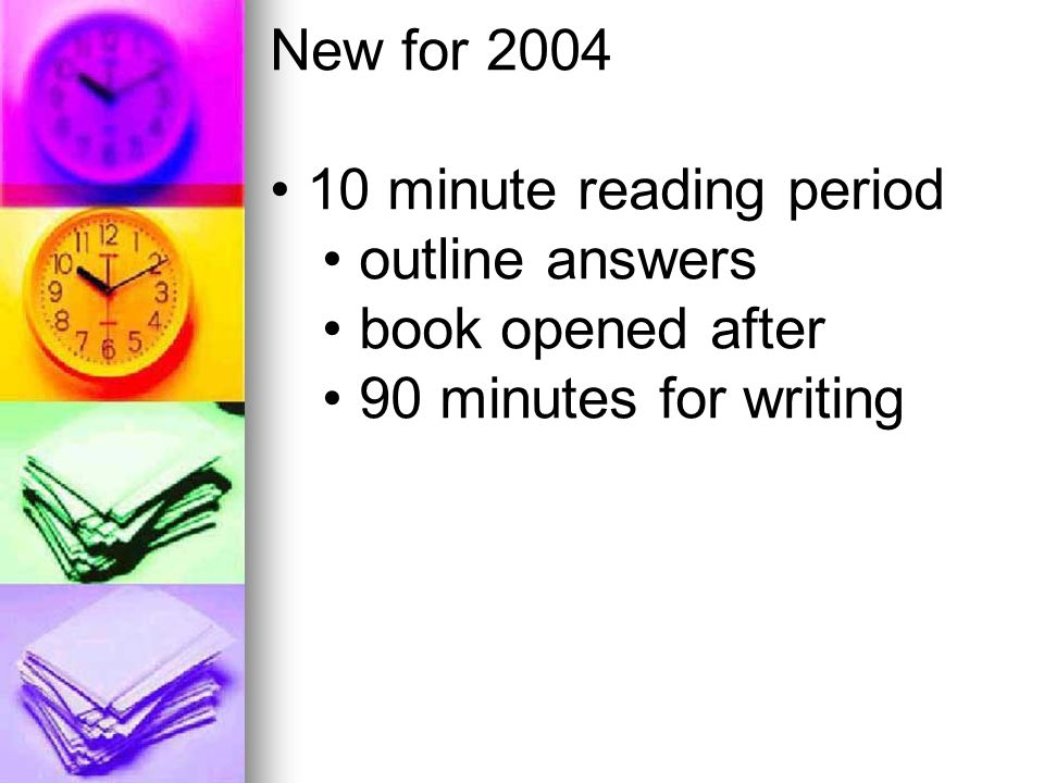 New for 2004 10 minute reading period outline answers book opened after 90 minutes for writing