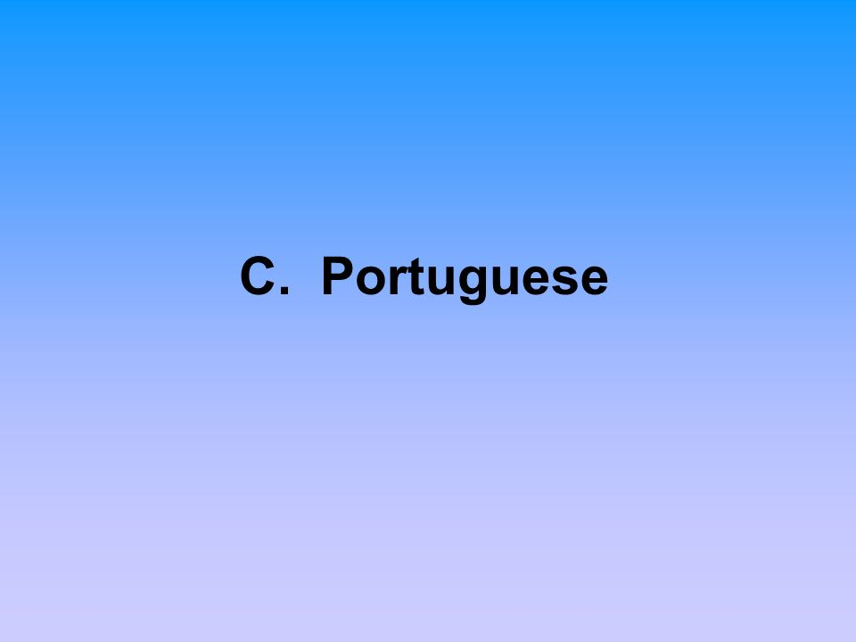 C. Portuguese