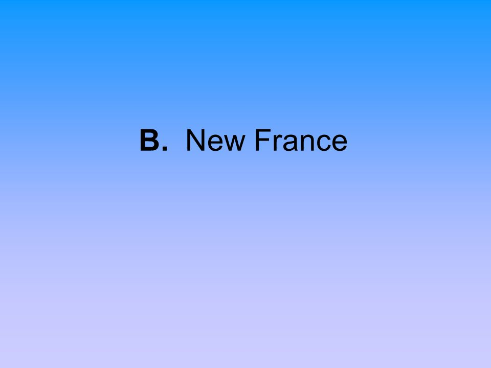 B. New France