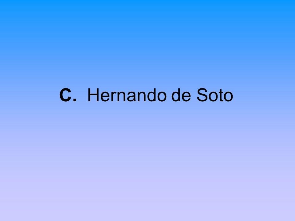 C. Hernando de Soto
