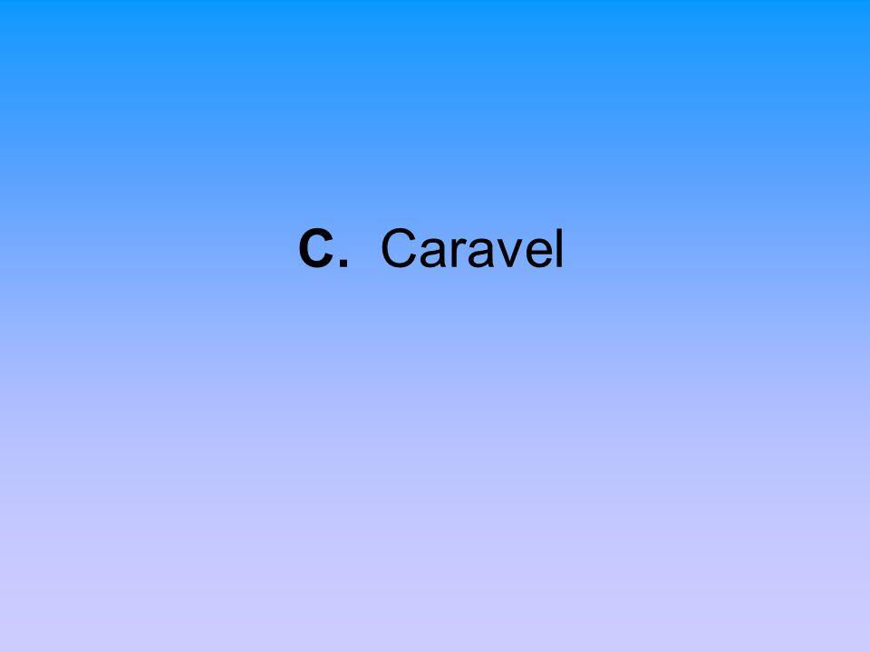 C. Caravel