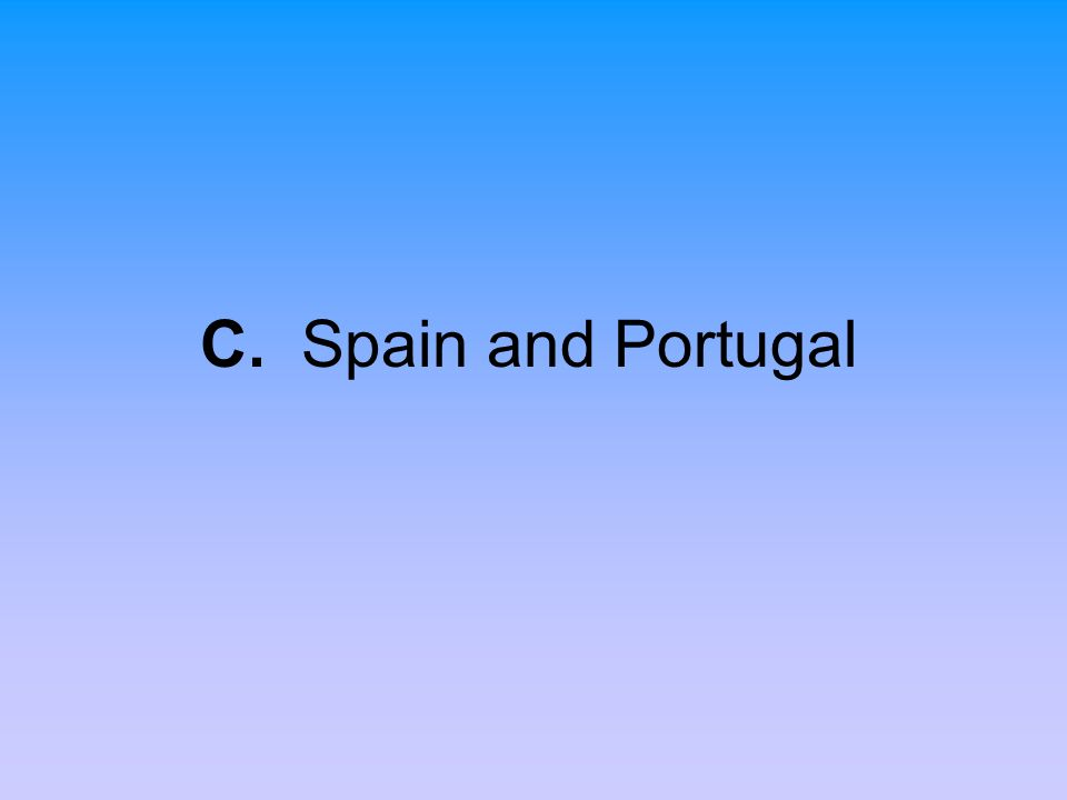 C. Spain and Portugal