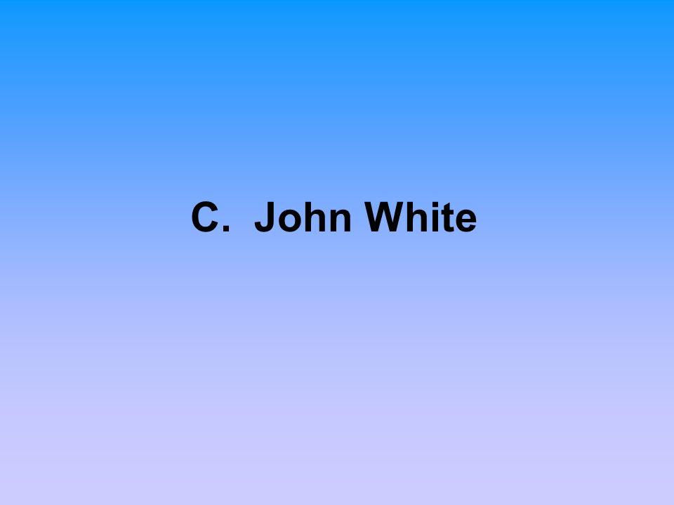 C. John White