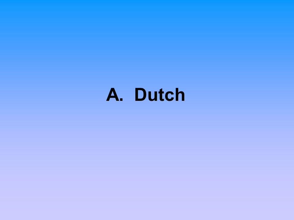 A. Dutch