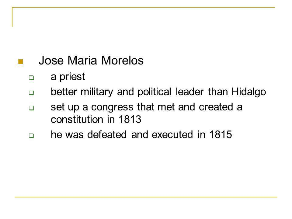 Miguel Hidalgo y Costilla parish priest urged people to rise up against Spanish oppression rural poor joined him, they had no military experience or weapons randomly attacked their oppressors, the ranches and mines Hidalgo was captured, tried, and executed in 1811.
