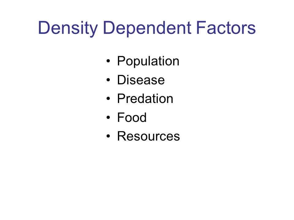 Density Dependent Factors Population Disease Predation Food Resources