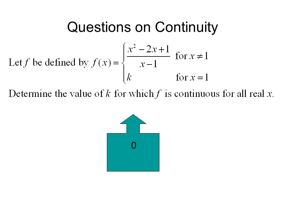 Questions on Continuity 0