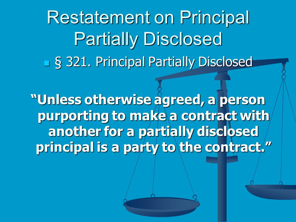Restatement on Principal Partially Disclosed § 321.
