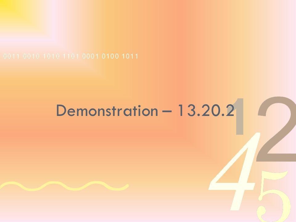 Demonstration – 13.20.2