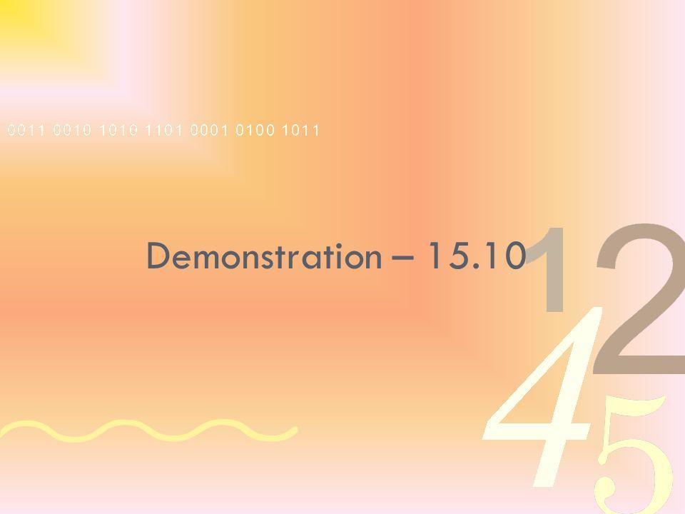 Demonstration – 15.10