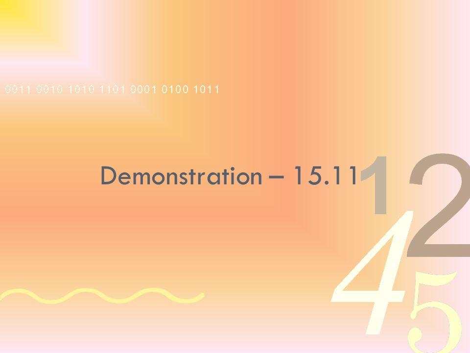 Demonstration – 15.11