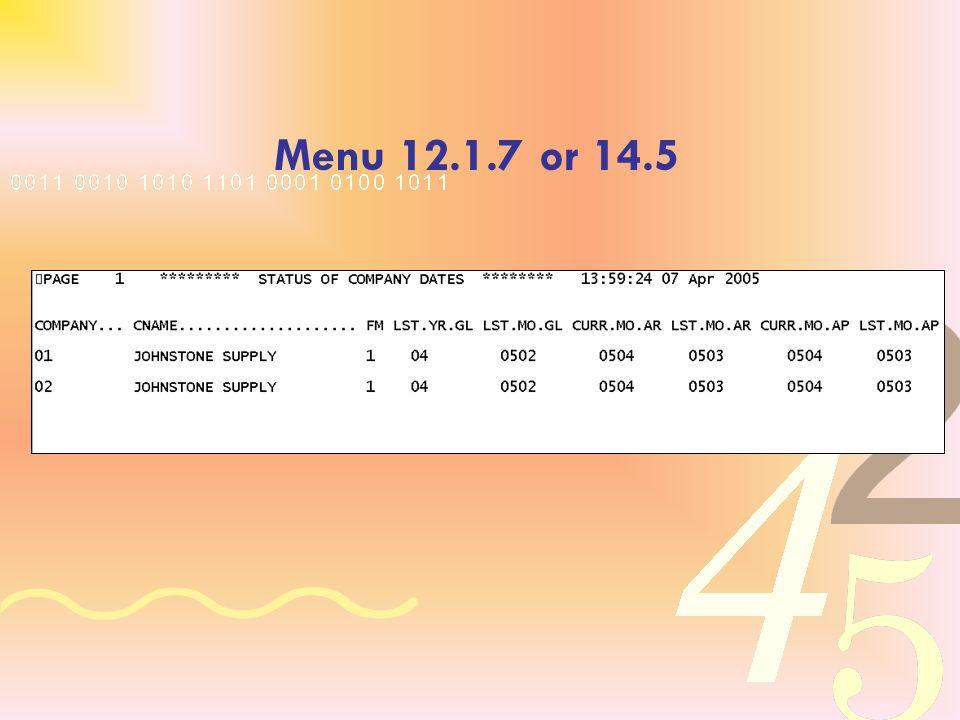 Menu 12.1.7 or 14.5