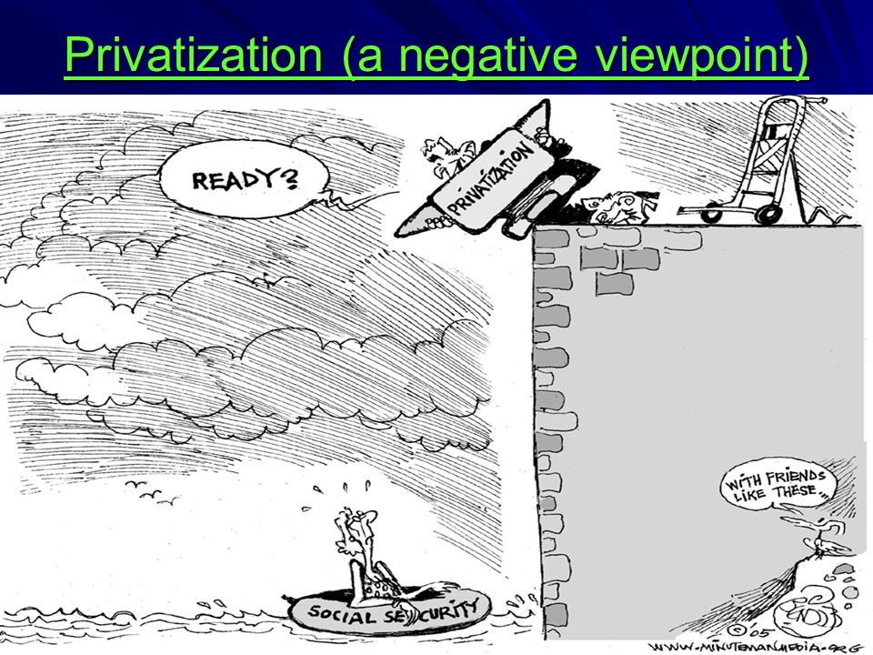 Privatization (a negative viewpoint)