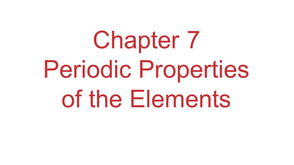 Development of Periodic Table Elements in the same group generally have similar chemical properties.