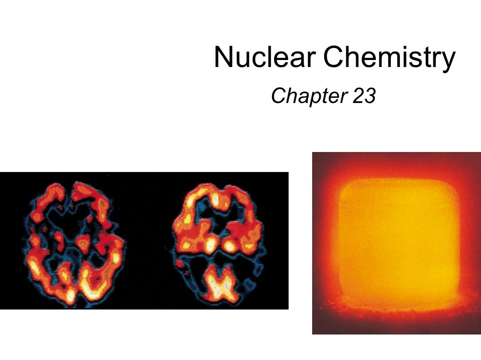 Nuclear Chemistry Chapter 23