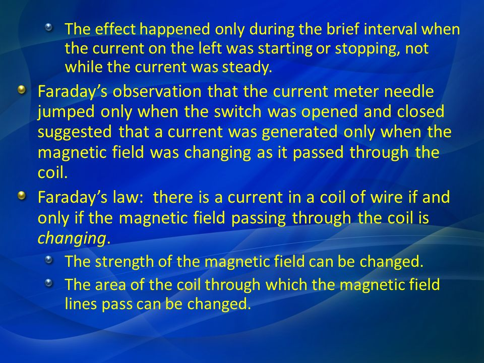 The EMF that accompanies the current induced in a coil of wire is given by: N is the number of coils The negative sign appears because the EMF that is generated in the wire is in a direction that opposes the change in the number of magnetic field lines that pass through the area of the coil (this is called Lenzs law).