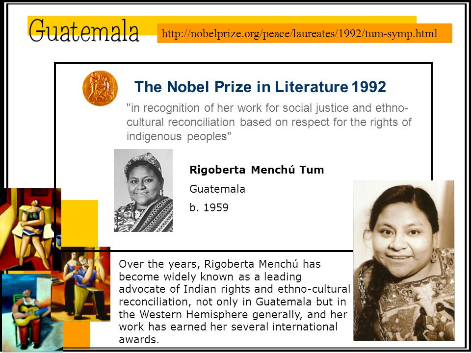 Over the years, Rigoberta Menchú has become widely known as a leading advocate of Indian rights and ethno-cultural reconciliation, not only in Guatemala but in the Western Hemisphere generally, and her work has earned her several international awards.