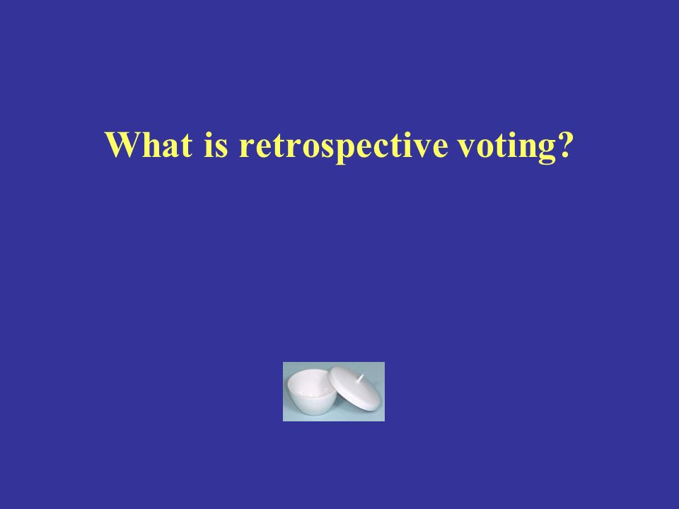 What is retrospective voting