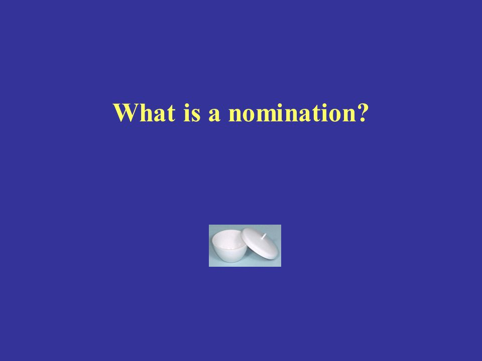What is a nomination