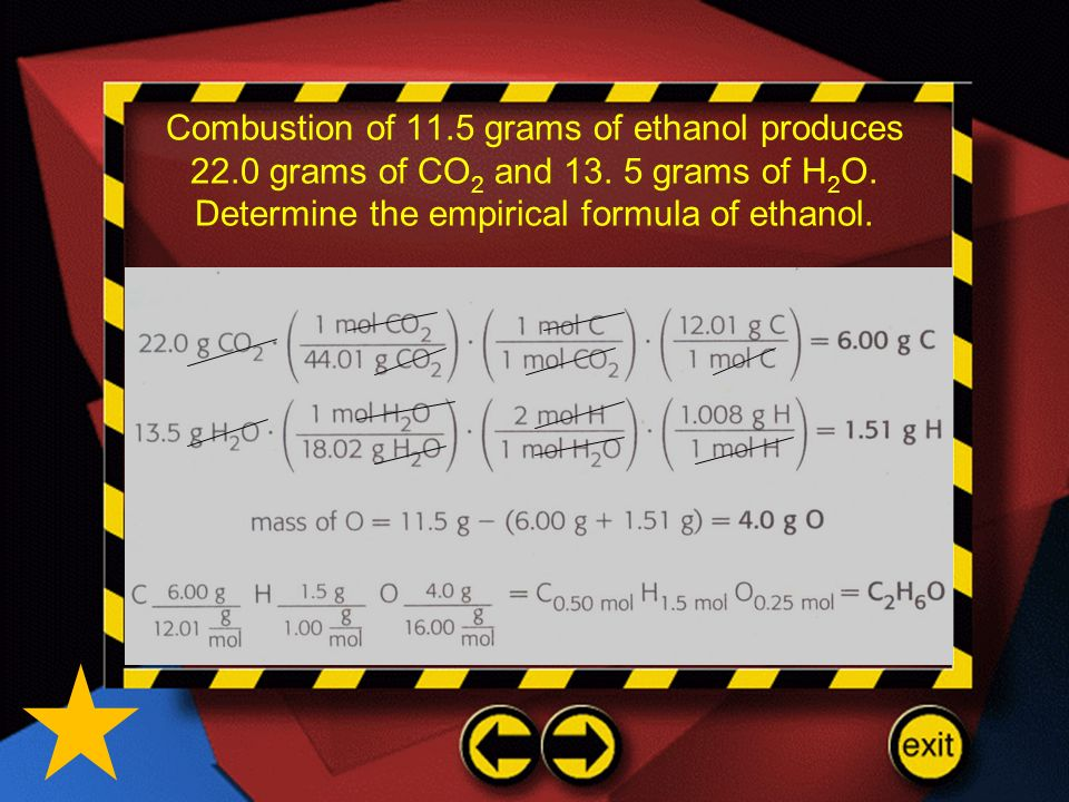Combustion of 11.5 grams of ethanol produces 22.0 grams of CO 2 and 13. 5 grams of H 2 O. Determine the empirical formula of ethanol.