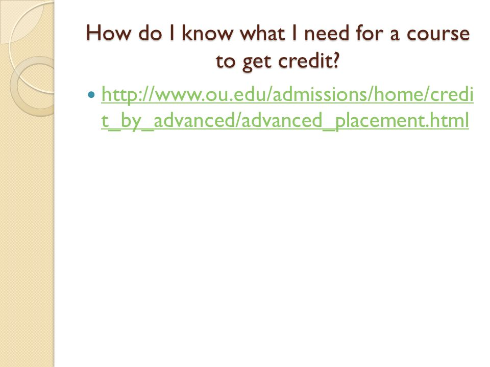 How do I know what I need for a course to get credit.