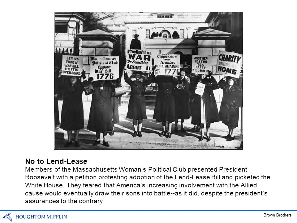 Members of the Massachusetts Womans Political Club presented President Roosevelt with a petition protesting adoption of the Lend-Lease Bill and picket