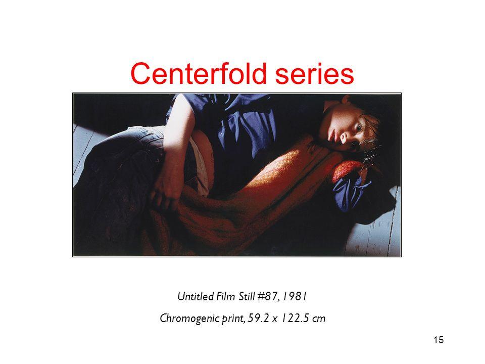 15 Untitled Film Still #87, 1981 Chromogenic print, 59.2 x 122.5 cm Centerfold series