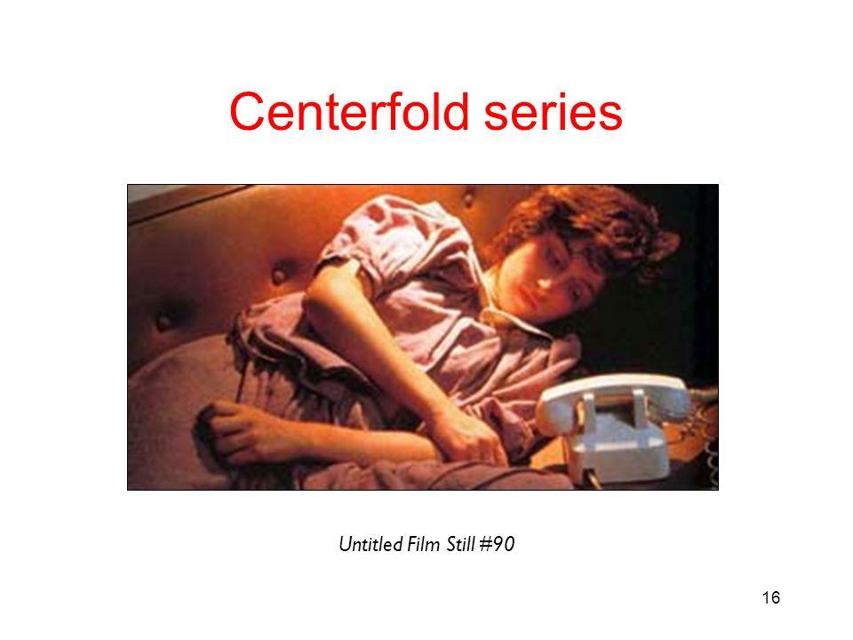 16 Centerfold series Untitled Film Still #90