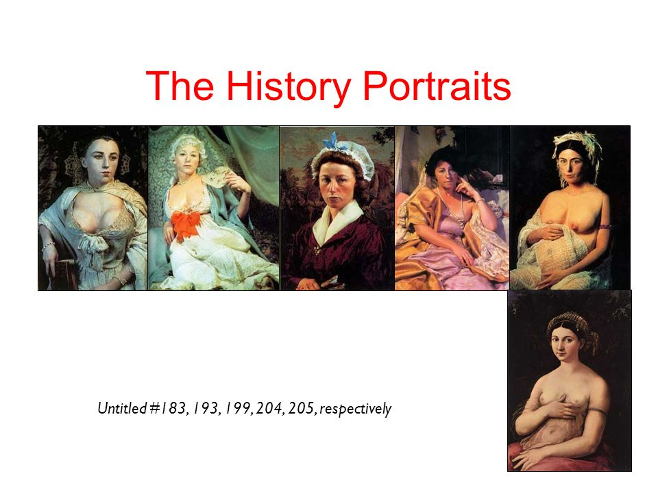 24 The History Portraits Untitled #183, 193, 199, 204, 205, respectively