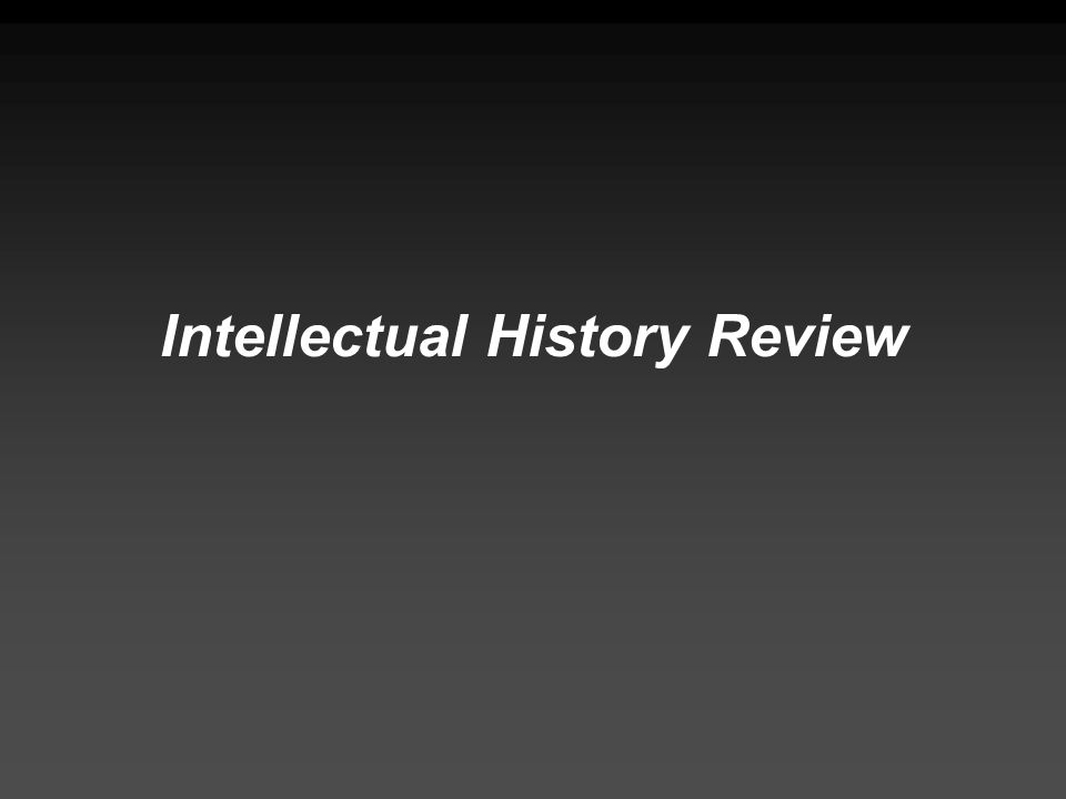 Intellectual History Review