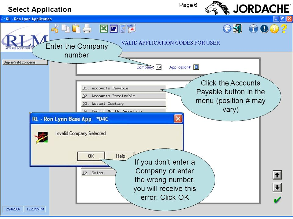 Page 6 Enter the Company number If you dont enter a Company or enter the wrong number, you will receive this error: Click OK Select Application Click