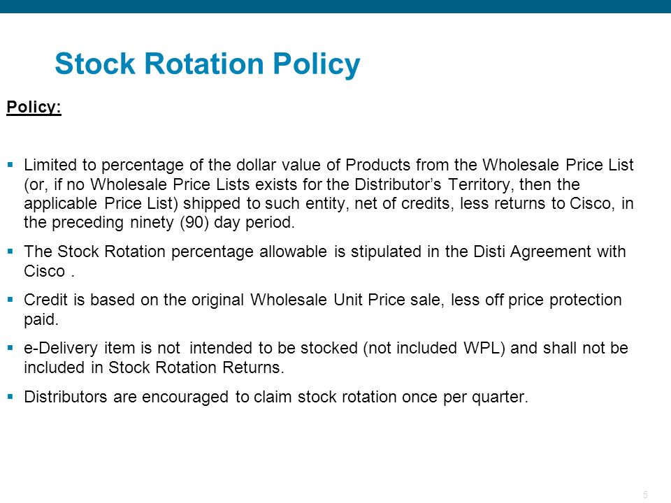 5 Policy: Limited to percentage of the dollar value of Products from the Wholesale Price List (or, if no Wholesale Price Lists exists for the Distribu